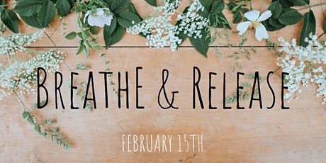 Breathe & Release tickets