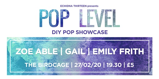 POP LEVEL: Zoe Able / Gail / Emily Frith