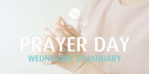 Intentional Health Wholehearted Prayer Day