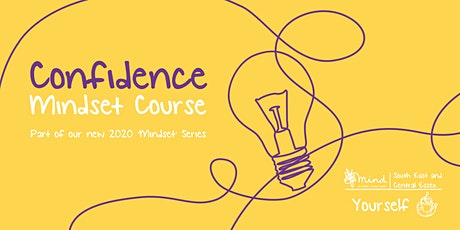 Confidence - Mindset Course in Southend tickets