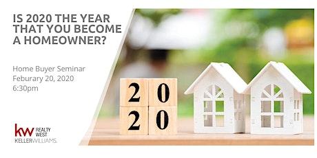 2020 HOME BUYER SEMINAR tickets