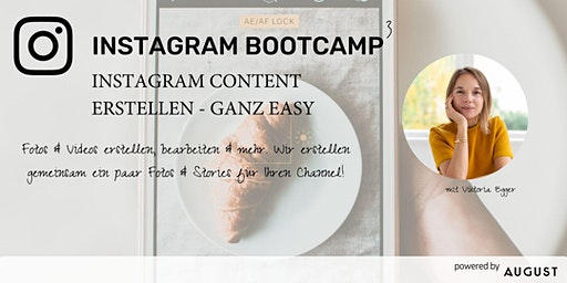 Instagram Bootcamp 3 - Instagram Content erstellen made easy