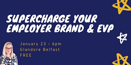 Supercharge Your Employer Brand & EVP tickets