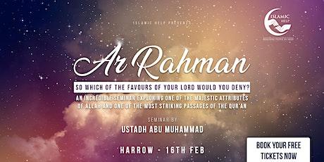 Ar Rahman - Harrow tickets