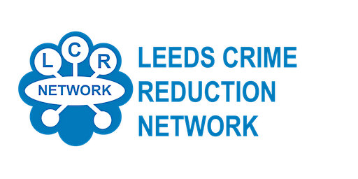 Leeds Crime Reduction Network Meeting