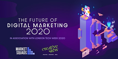 The Future of Digital Marketing Conference 2020 tickets