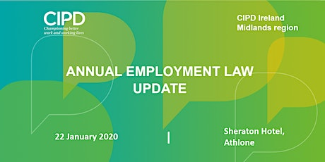 Annual Employment Law Update - CIPD Ireland Midlands Region tickets