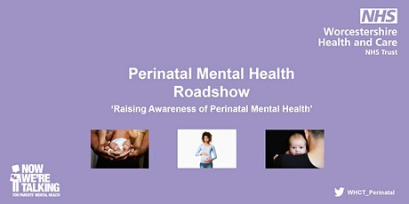 Now We're Talking - Perinatal Mental Health Roadshow tickets