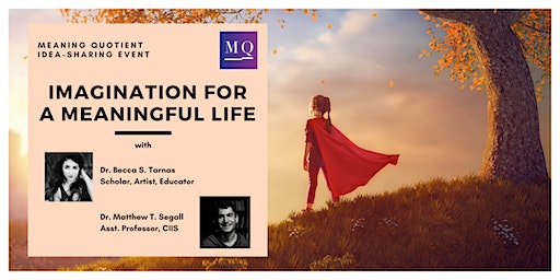 Event: Imagination for a Meaningful Life