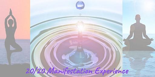 20/20 Manifestation Experience