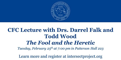 Carver Barnes Lecture: The Fool and the Heretic tickets