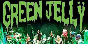 GREEN JELLY - Bill's Birthday Bash