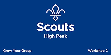 High Peak - Grow Your Group; Workshop 2 tickets