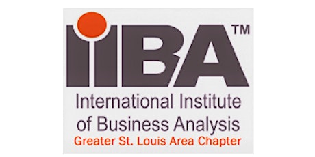 March 2020 STL IIBA Chapter Meeting & Training Opportunity  tickets