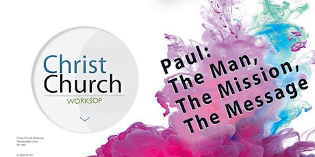 Study Day: Paul, The Man, The Mission, The Message tickets