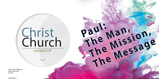 Study Day: Paul, The Man, The Mission, The Message