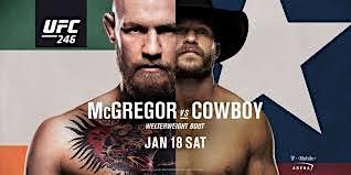 """Conor McGregor v  Donald """"Cowboy"""" Cerrone UFC 246"""