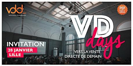 VD Days Lille // Clients : fidèles et acteurs, il est urgent de les engager ! billets