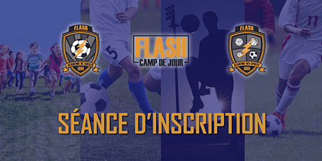 Séance d'inscription (en personne) - Programme FLASH (Camp, Soccer, Sports, etc) billets