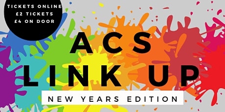 NN2 ACS LINK UP: NEW YEARS EDITION tickets