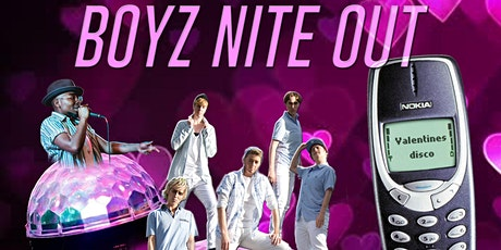 Boyz Nite Out: Valentines Disco tickets