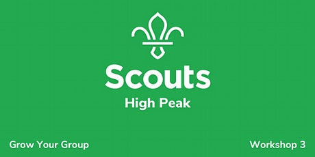 High Peak - Grow Your Group; Workshop 3 tickets