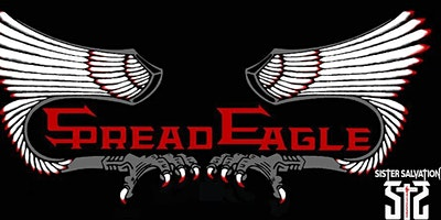 SPREAD EAGLE with SISTER SALVATION, RAHWAY and MOR