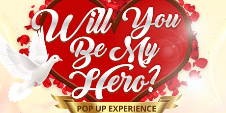 Will You Be My Hero? A Pop Up Experience by Neighborhood Heroes Clothing tickets