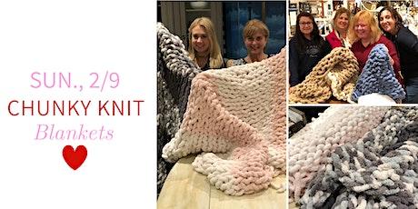 Chunky Knit Blankets DIY @ Nest on Main- Sun., 2/9 tickets