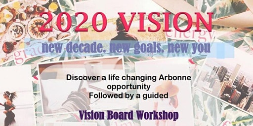 2020 Vision - Vision Board Workshop