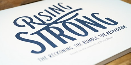 Rising Strong™ Two Day Workshop tickets