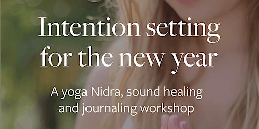 Intention setting for the new year: A meditation & yoga Nidra workshop