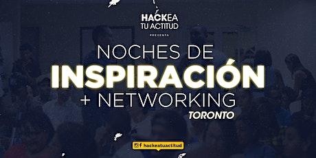 Noche de Inspiración y Networking para Latinos en Toronto tickets