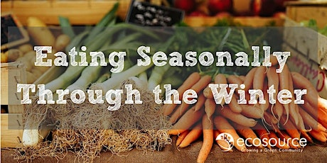 Eating Seasonally Through the Winter tickets