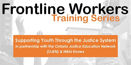 Supporting Youth Through the Justice System tickets