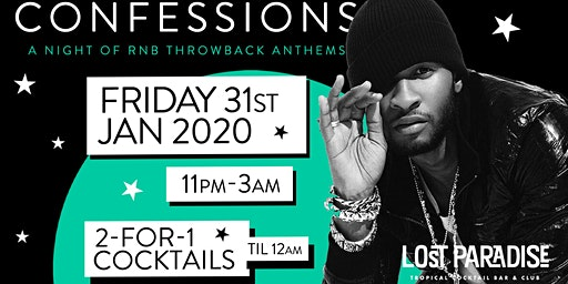 Confessions : A Night of RnB Anthems in Paradise 31/01/20