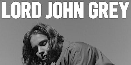 POP-UP 'LORD JOHN GREY' tickets