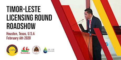 Timor-Leste Licensing Round Roadshow - Houston, NAPE tickets