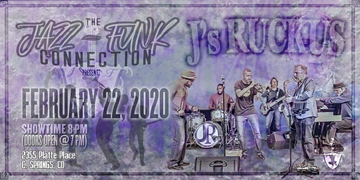 The Jazz-Funk Connection presents: An Intimate Evening with J's Ruckus!