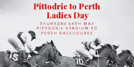 Pittodrie to Perth Ladies Day tickets