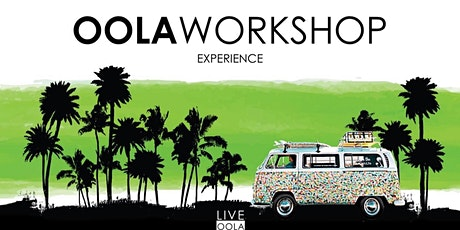 Oola Workshop Experience - In person tickets