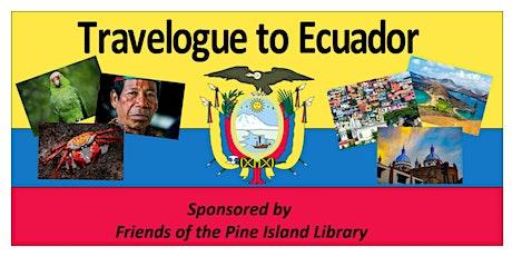 Travelogue to Ecuador tickets