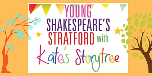Young Shakespeare's Stratford with Kate's Storytree