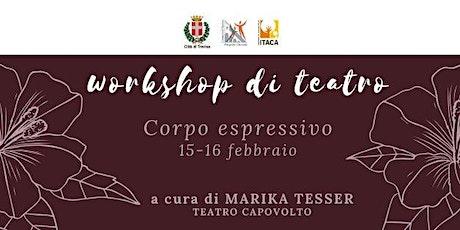 Corpo espressivo- Workshop di teatro biglietti