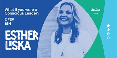 What if you were a Conscious Leader?