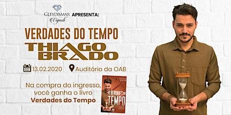 PALESTRA E LANÇAMENTO DO LIVRO VERDADES DO TEMPO COM THIAGO BRADO tickets
