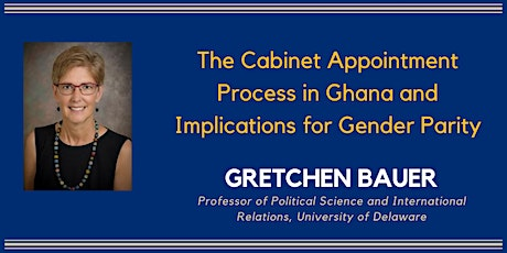 The Cabinet Appointment Process in Ghana and Implications for Gender Parity tickets