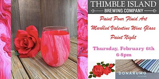 Paint Pour Fluid Art Marbled Valentine Wine Glass Paint Night