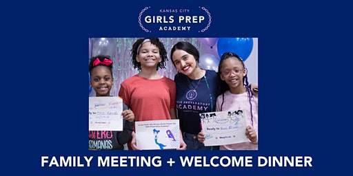 KC Girls Prep Family Meeting and Welcome Dinner