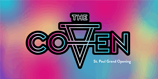 The Coven St. Paul Grand Opening